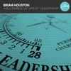 Hallmarks of Great Leadership, Brian Houston