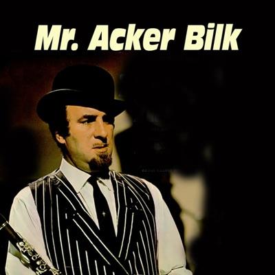 Mr. Acker Bilk (with Stan Greig, Roy James & Ernie Price) - Acker Bilk