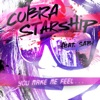 You Make Me Feel... (feat. Sabi) - Single, Cobra Starship