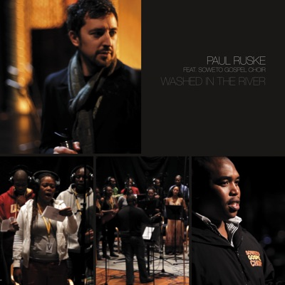 Washed in the River (feat. Soweto Gospel Choir) - Single MP3 Download