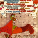 Fred Wesley & The Horny Horns - We Came to Funk Ya (feat. Maceo Parker)