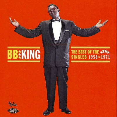 The Best of the Kent Singles 1958-1971 - B.B. King