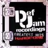 Def Jam's Greatest Hits: Hardcore