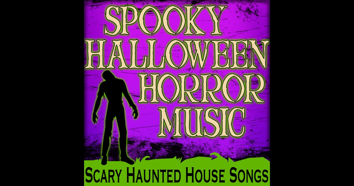 Spooky halloween horror music scary haunted house songs for 45 house music