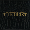 Can't Hold Us (feat. Ray Dalton) - Macklemore & Ryan Lewis