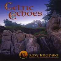 Celtic Echoes by Amy Krupski on Apple Music