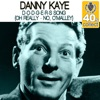 D-O-D-G-E-R-S Song (Oh Really - No, O'Malley) [Remastered] - Single, Danny Kaye