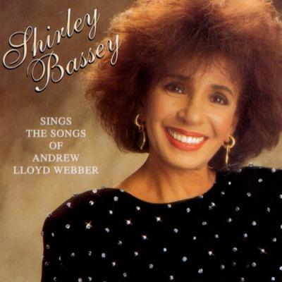 Shirley Bassey Sings the Songs of Andrew Lloyd Webber - Shirley Bassey