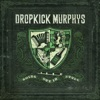 Going Out In Style (Live At Fenway Edition), Dropkick Murphys
