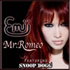 Mr. Romeo (feat. Snoop Dogg) - Single, Emii