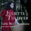Little Red's Spanking and Other Tales: Adventures in Fairyland with Painful Consequences (Unabridged)