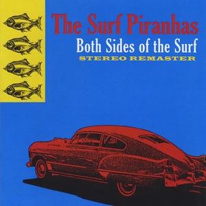 The Surf Piranhas - Costa Mesa