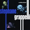 You Make Me Feel So Young  - Stephane Grappelli