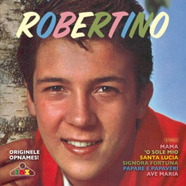 ‎Mama, the Greatest Hits by Robertino Loreti