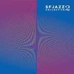 SFJAZZ Collective - Moment's Notice