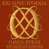 Big Love Hymnal, David Byrne