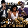 Let Me See It feat Yung Joc Single
