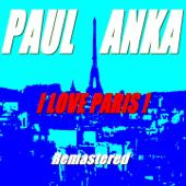 I Love Paris ! (Remastered)