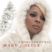 A Mary Christmas - Mary J. Blige - Mary J. Blige