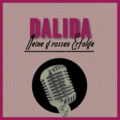Meine Großen Erfolge - Dalida