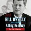 Killing Kennedy: The End of Camelot (Unabridged) AudioBook Download