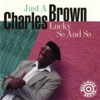 Gloomy Sunday  - Charles Brown