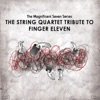 The String Quartet Tribute to Finger Eleven, Vitamin String Quartet