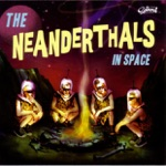 The Neanderthals - Space Oddity