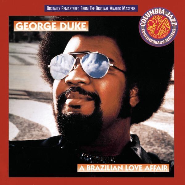 George Duke - Brazilian Love Affair