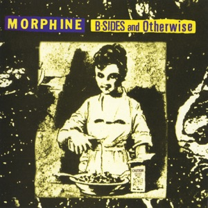 Morphine - Have a Lucky Day