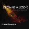 Becoming a Legend - John Dreamer