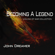 Becoming a Legend - John Dreamer