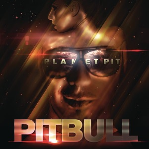 Planet Pit (Deluxe Version) Mp3 Download
