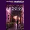 Faefever: Fever, Book 3 (Unabridged) AudioBook Download