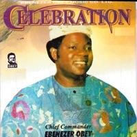 Ebenezer Obey - Celebration