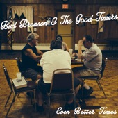 Bud Bronson & the Good Timers - Summer of Sass