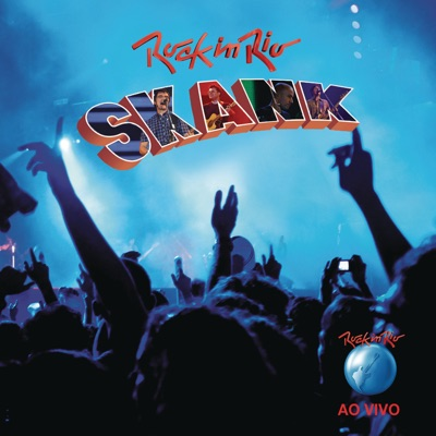 Rock in Rio 2011 (Ao Vivo) - Skank