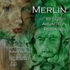 Merlin: Collected Poems of Edwin Arlington Robinson, Book 5 (Unabridged)