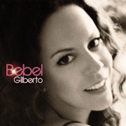 Bebel Gilberto - Bebel Gilberto - Bebel Gilberto