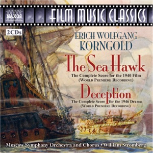 Irina Romishevskaya & William Stromberg - The Sea Hawk (complete Score Restored By J. Morgan): Maria's Song - After Maria's Song - Maria Faints - Elizabeth Against Philip