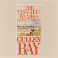 Cullen Bay by The Tannahill Weavers on Apple Music