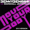 Move Your Body Benny Benassi Vs Marshall Jefferson EP 2012 Version Single