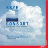 Traditional Celtic Melodies, Matthew White & Skye Consort
