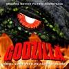 Godzilla Original Motion Picture Soundtrack (With Bonus Tracks)