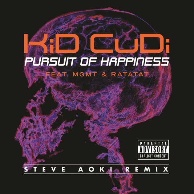 Pursuit Of Happiness Feat Mgmt Ratatat Extended Steve Aoki