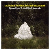 Gregory Pepper & His Problems - Dearly Departed