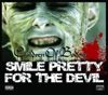 Smile Pretty for the Devil - Single ジャケット写真