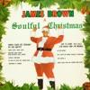 A Soulful Christmas, James Brown
