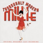 Sutton Foster, Anne L. Nathan & Thoroughly Modern Millie Ensemble - Forget About the Boy