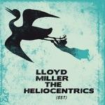 Lloyd Miller & The Heliocentrics - Bali Bronze